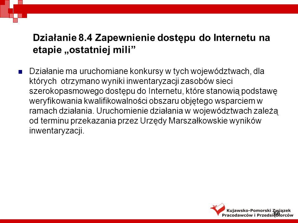 """Działanie 8.4 Zapewnienie dostępu do Internetu na etapie """"ostatniej mili"""