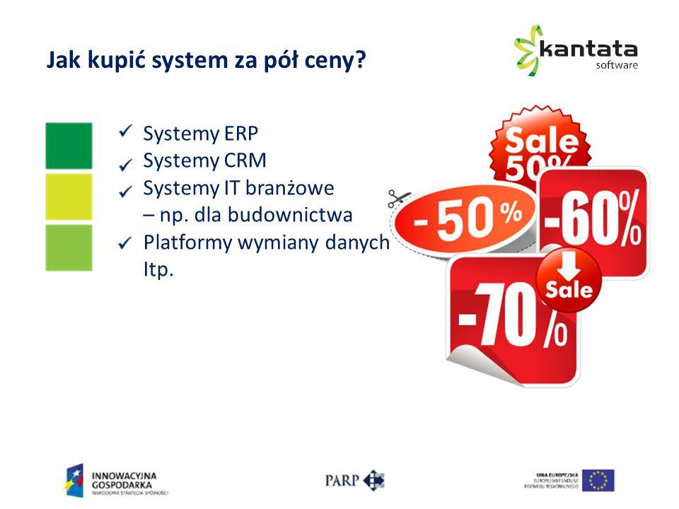 Jak kupić system za pół ceny