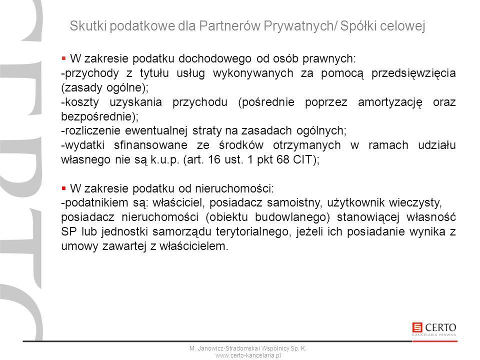 Skutki podatkowe dla Partnerów Prywatnych/ Spółki celowej