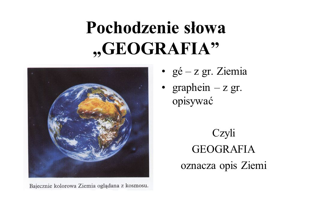 """Pochodzenie słowa """"GEOGRAFIA"""