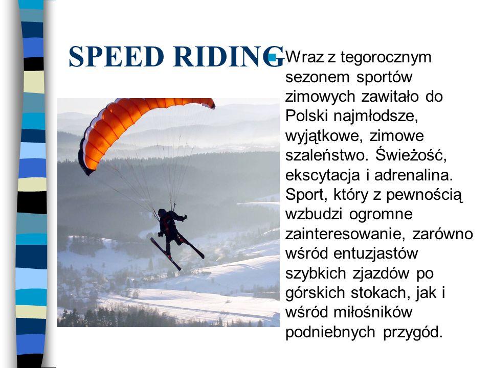 Wraz z tegorocznym sezonem sportów zimowych zawitało do Polski najmłodsze, wyjątkowe, zimowe szaleństwo. Świeżość, ekscytacja i adrenalina. Sport, który z pewnością wzbudzi ogromne zainteresowanie, zarówno wśród entuzjastów szybkich zjazdów po górskich stokach, jak i wśród miłośników podniebnych przygód.