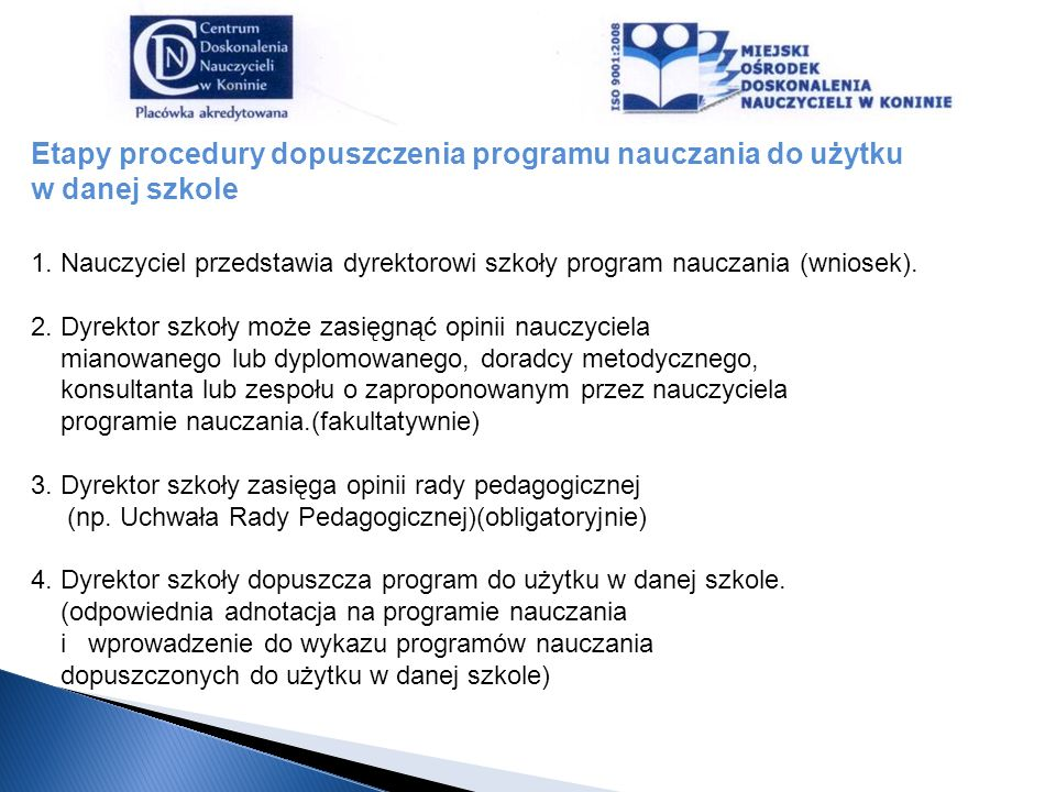 Etapy procedury dopuszczenia programu nauczania do użytku