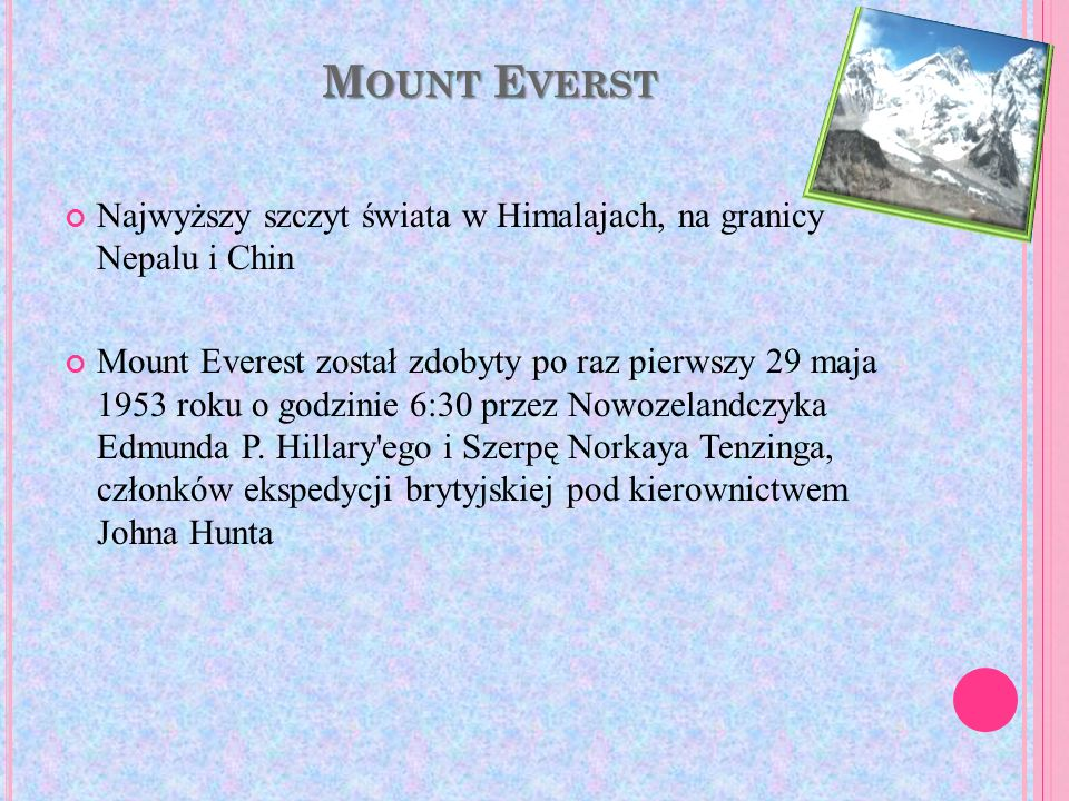 Mount Everst Najwyższy szczyt świata w Himalajach, na granicy Nepalu i Chin.