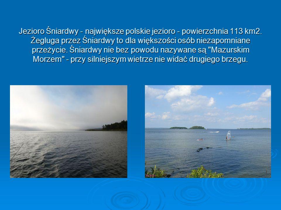 Jezioro Śniardwy - największe polskie jezioro - powierzchnia 113 km2