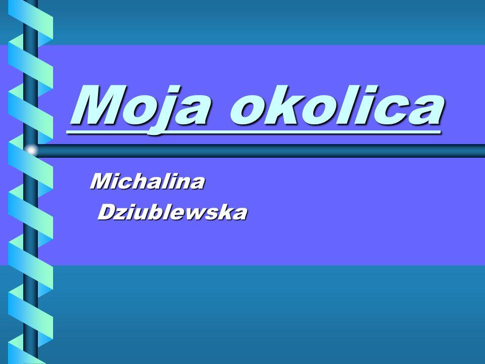 Michalina Dziublewska