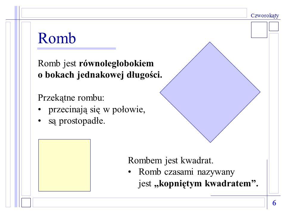 Romb Romb jest równoległobokiem o bokach jednakowej długości.