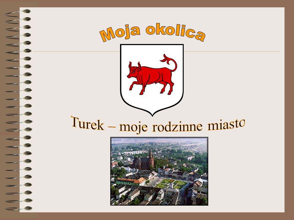 Turek – moje rodzinne miasto
