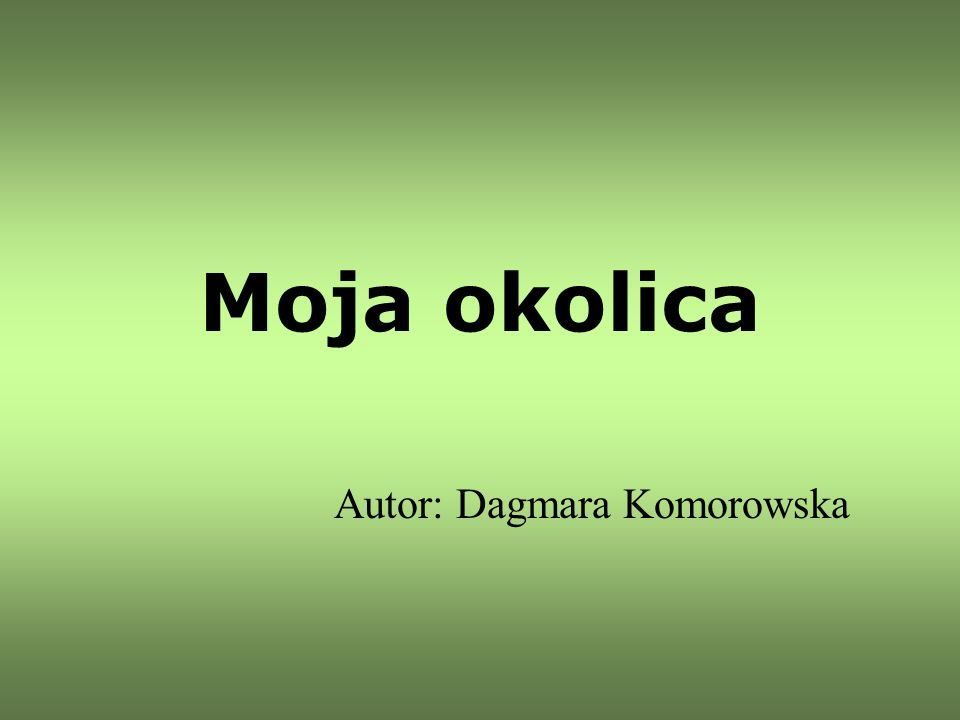 Autor: Dagmara Komorowska