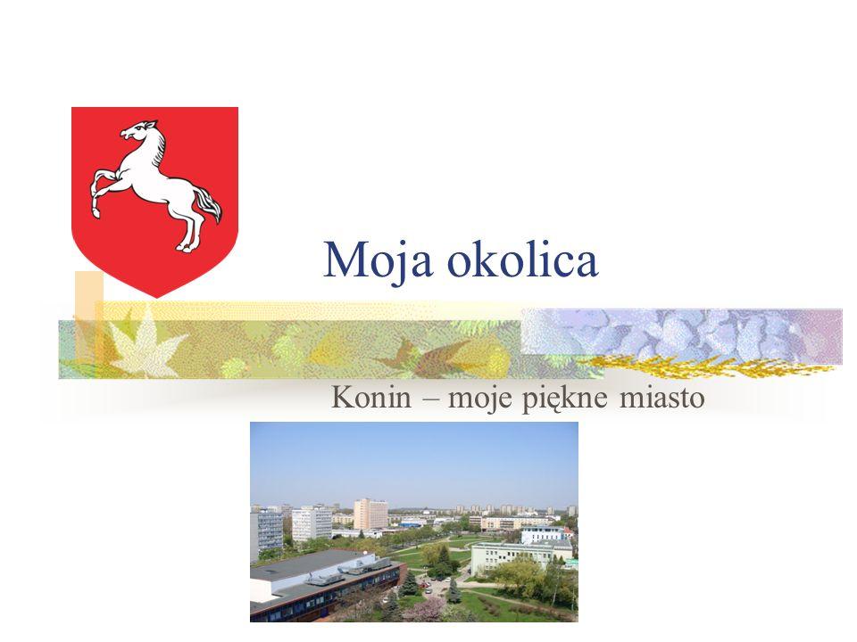Konin – moje piękne miasto