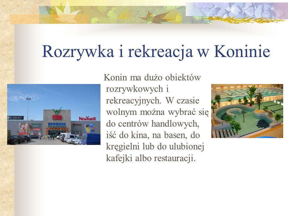 Rozrywka i rekreacja w Koninie