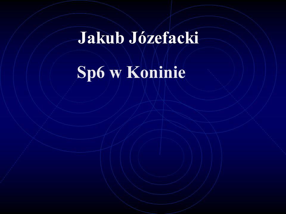 Jakub Józefacki Sp6 w Koninie