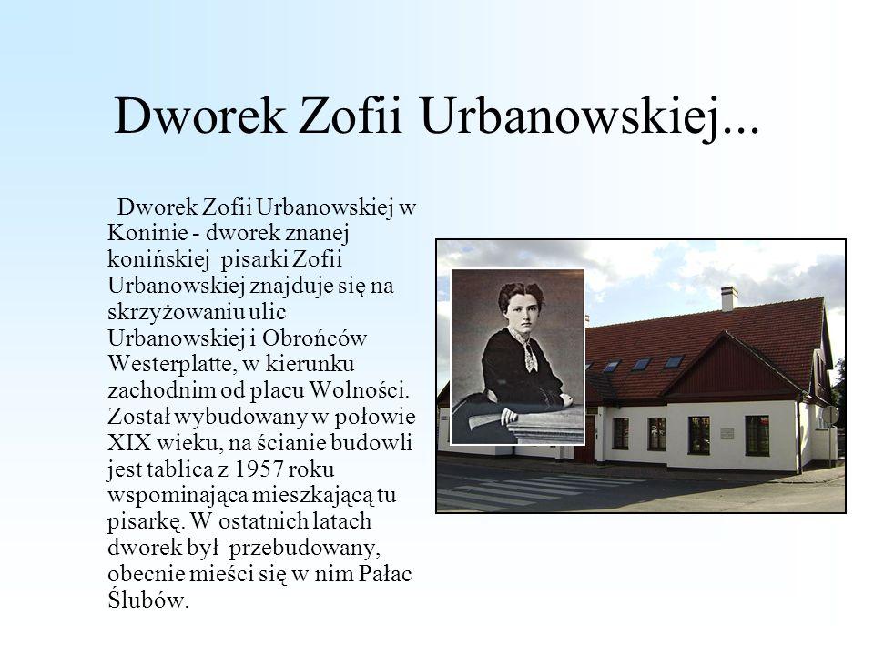 Dworek Zofii Urbanowskiej...