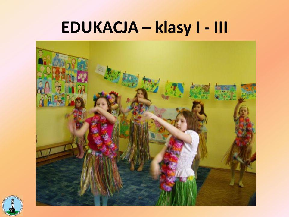 EDUKACJA – klasy I - III