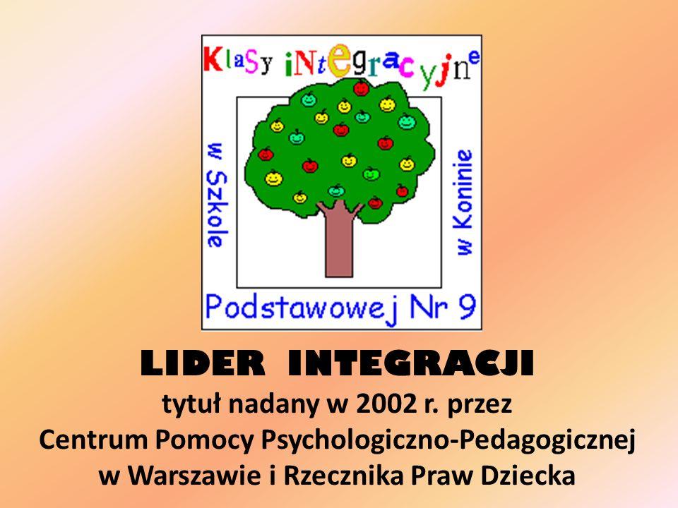 LIDER INTEGRACJI tytuł nadany w 2002 r