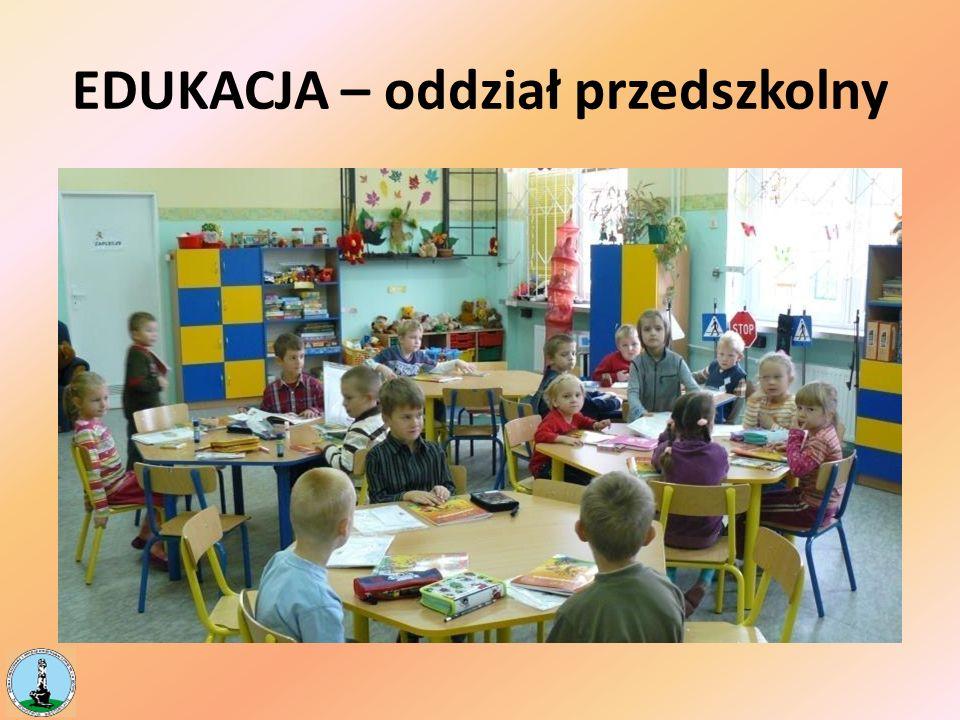 EDUKACJA – oddział przedszkolny