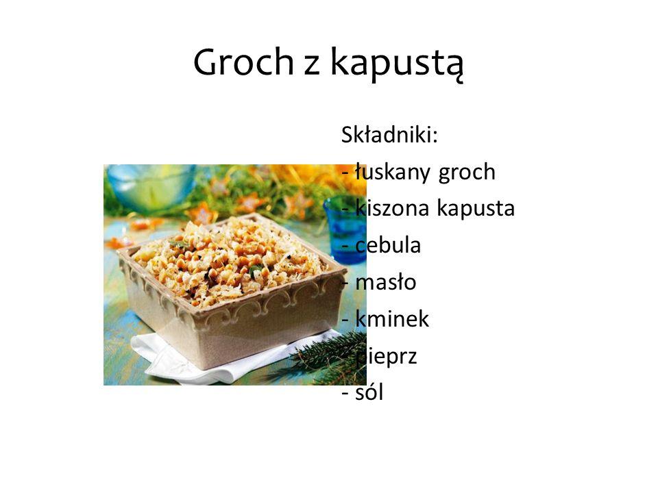 Groch z kapustą Składniki: - łuskany groch - kiszona kapusta - cebula - masło - kminek - pieprz - sól