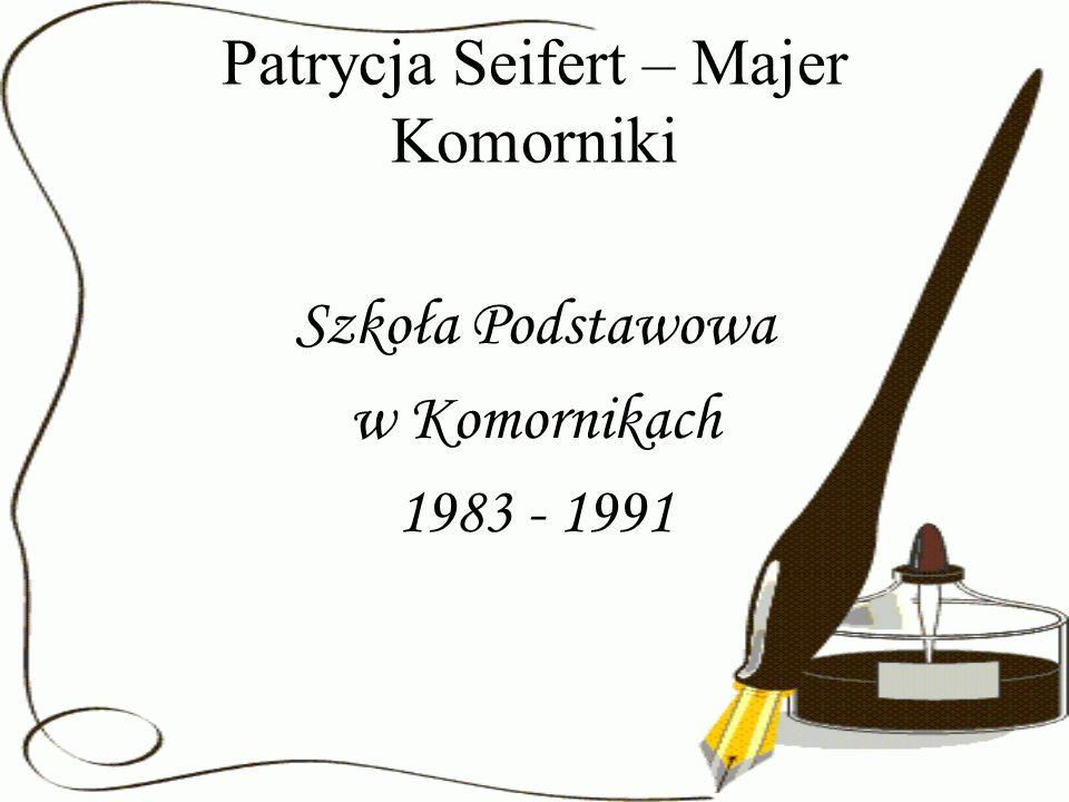 Patrycja Seifert – Majer Komorniki
