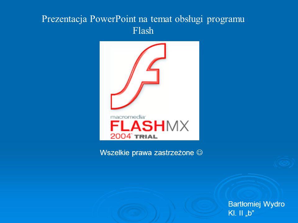Prezentacja PowerPoint na temat obsługi programu Flash