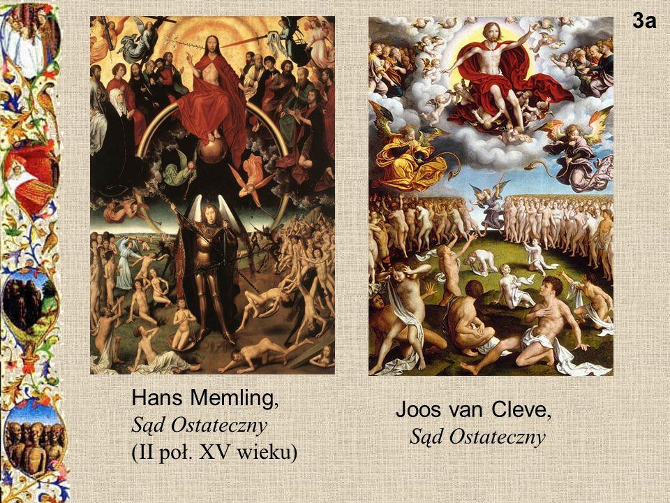 3a Hans Memling, Sąd Ostateczny (II poł. XV wieku) Joos van Cleve, Sąd Ostateczny
