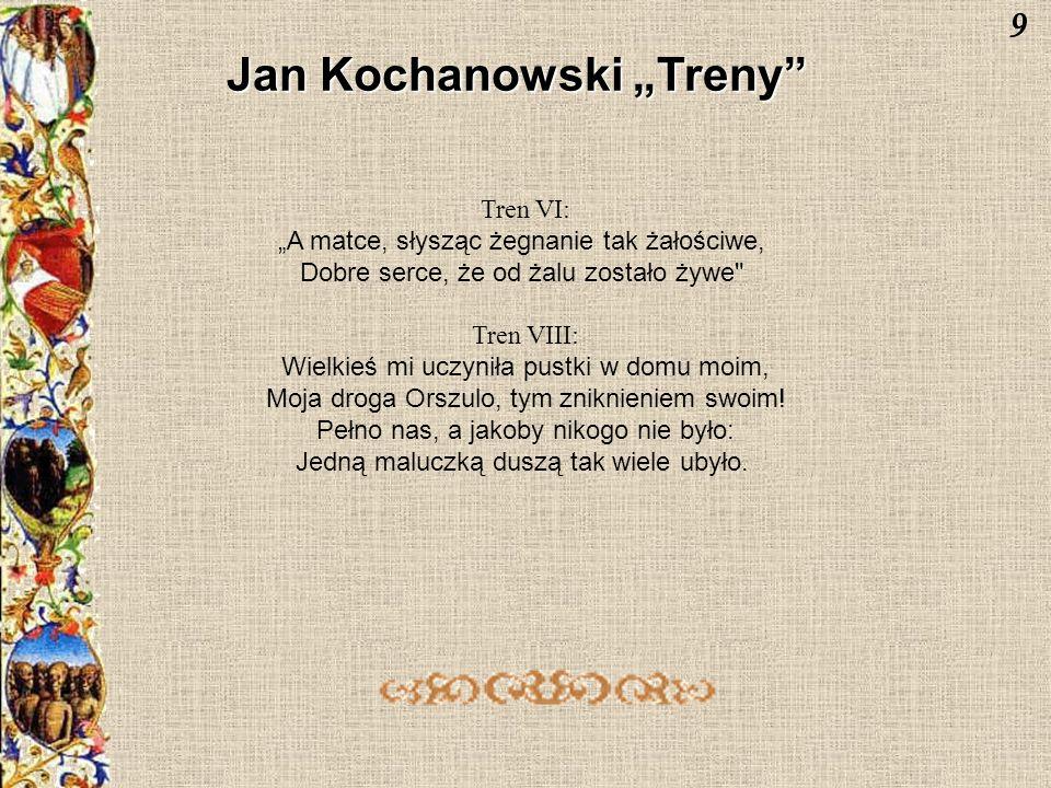 """Jan Kochanowski """"Treny"""