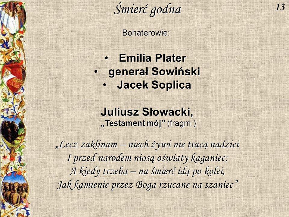 Śmierć godna 13 Emilia Plater generał Sowiński Jacek Soplica