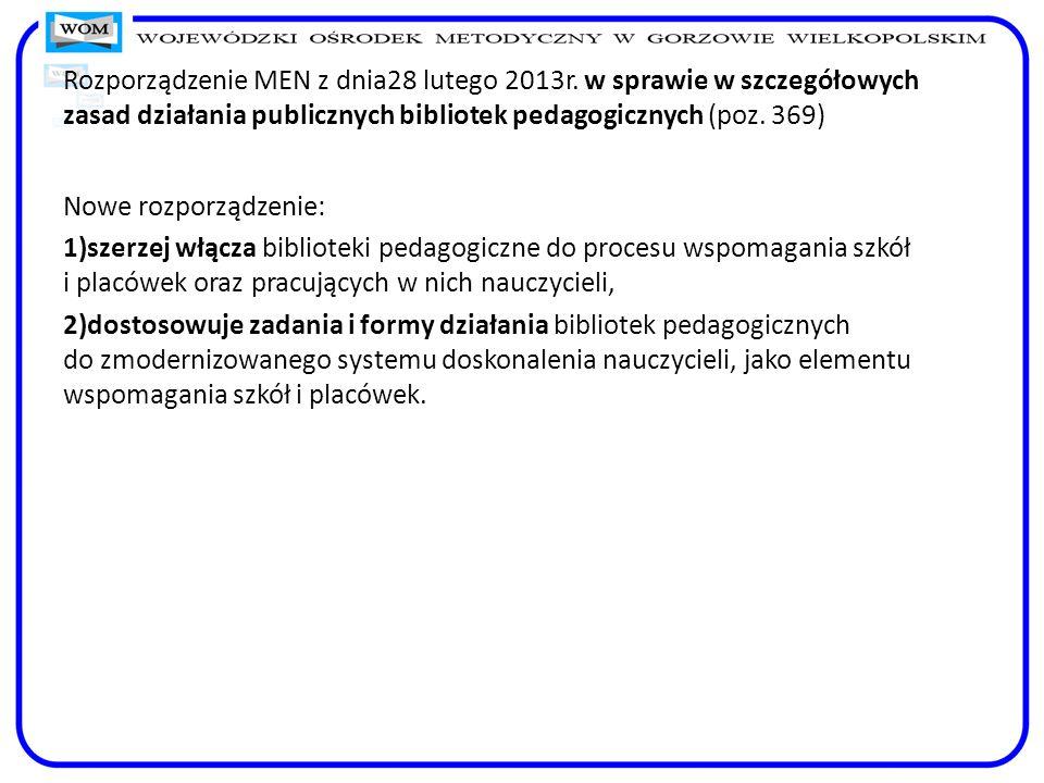 Rozporządzenie MEN z dnia28 lutego 2013r
