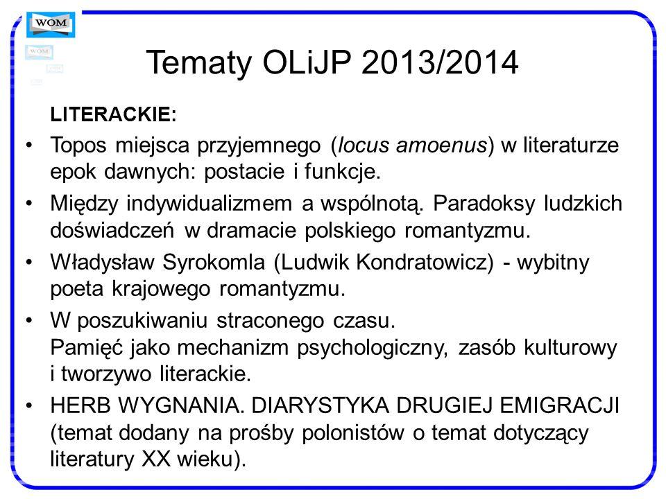 Tematy OLiJP 2013/2014 LITERACKIE: Topos miejsca przyjemnego (locus amoenus) w literaturze epok dawnych: postacie i funkcje.