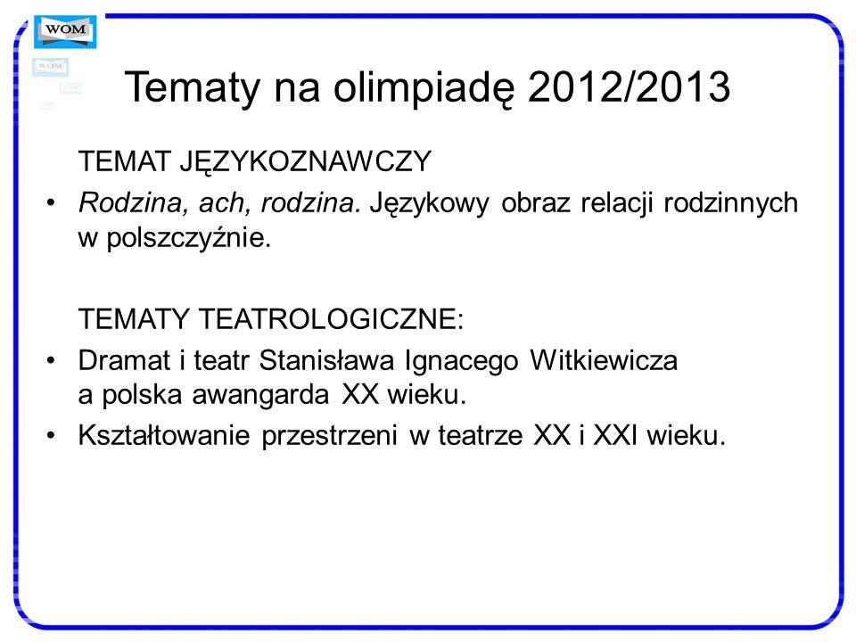 Tematy na olimpiadę 2012/2013 TEMAT JĘZYKOZNAWCZY