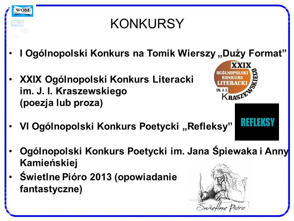"""KONKURSY I Ogólnopolski Konkurs na Tomik Wierszy """"Duży Format"""