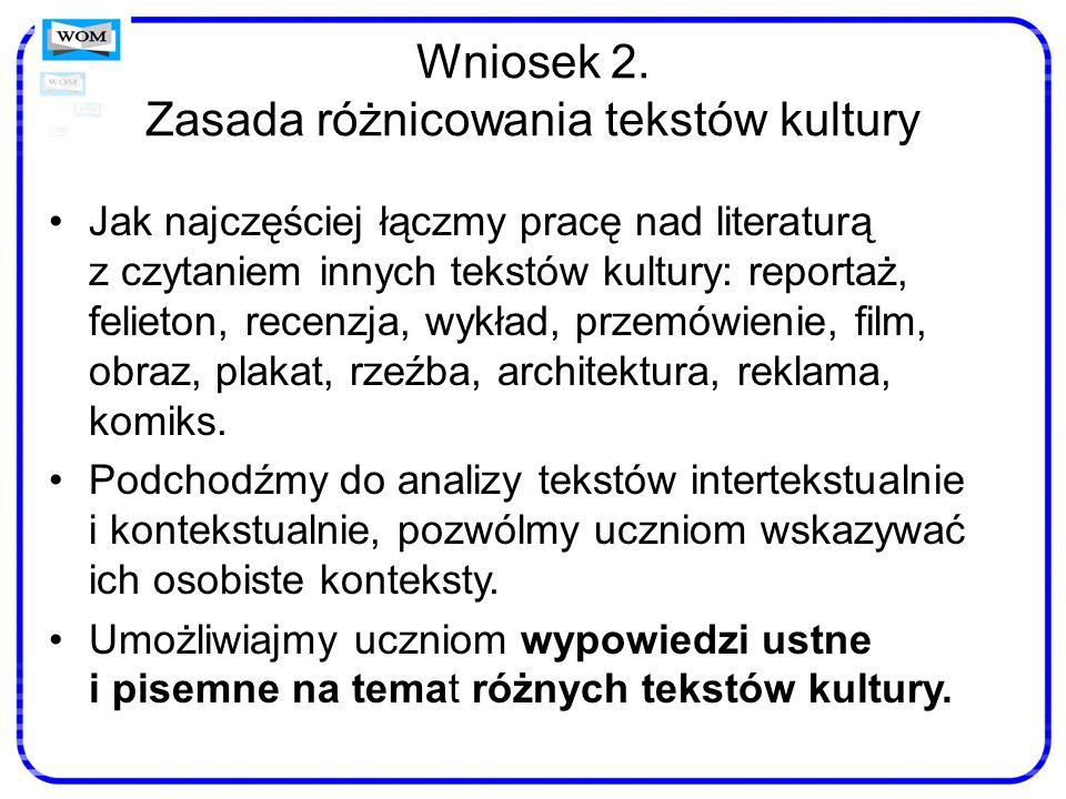 Wniosek 2. Zasada różnicowania tekstów kultury