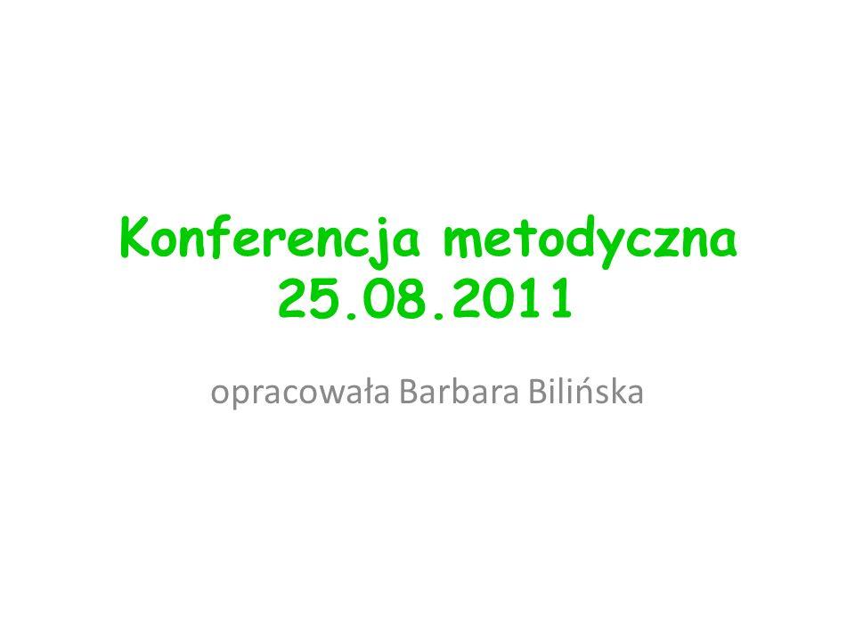Konferencja metodyczna 25.08.2011