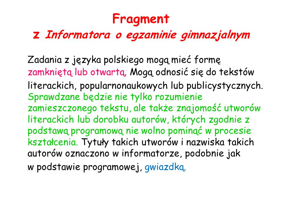 Fragment z Informatora o egzaminie gimnazjalnym