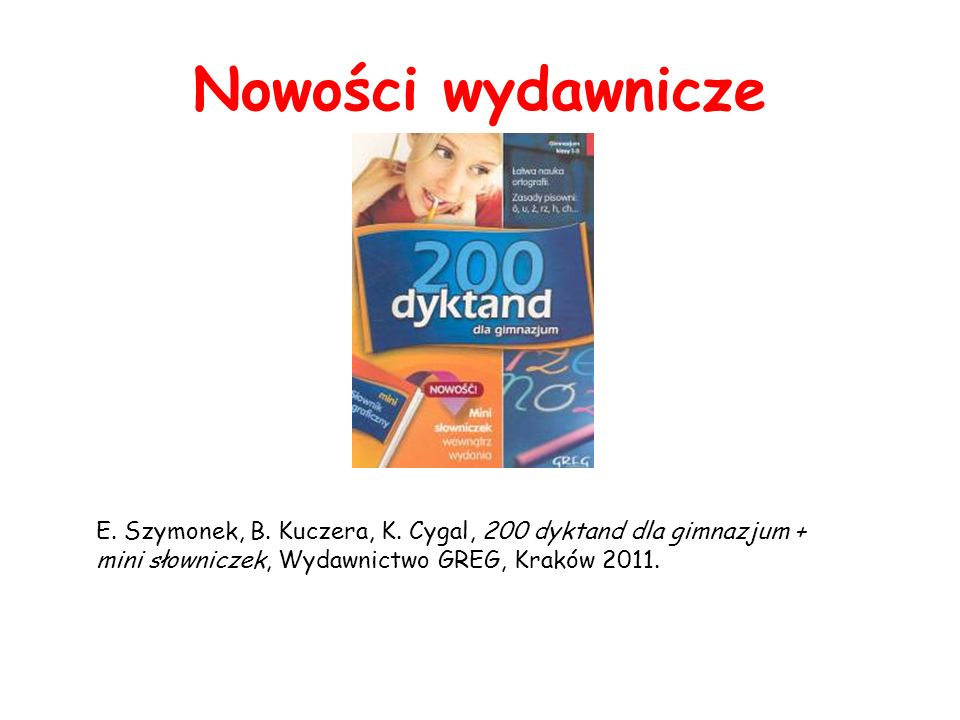 Nowości wydawnicze E. Szymonek, B. Kuczera, K.