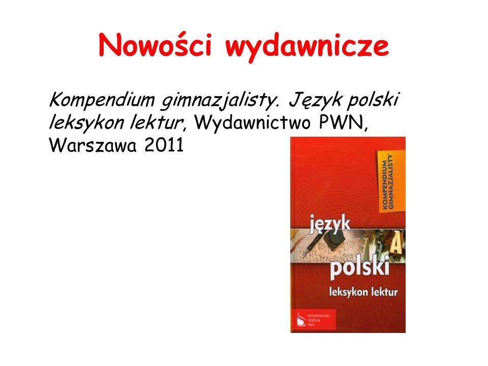 Nowości wydawnicze Kompendium gimnazjalisty.
