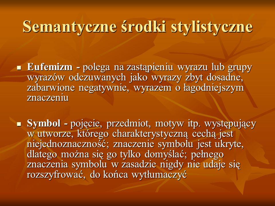 Semantyczne środki stylistyczne