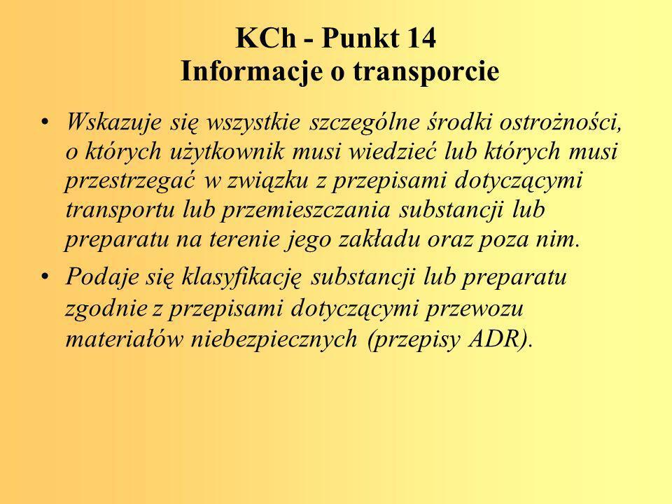 KCh - Punkt 14 Informacje o transporcie