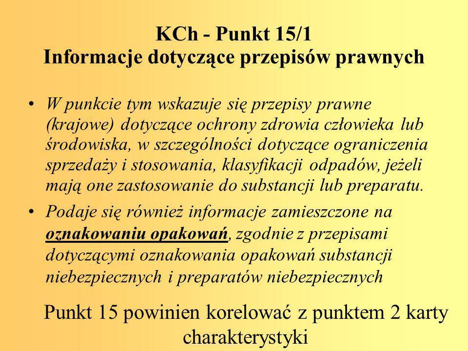 KCh - Punkt 15/1 Informacje dotyczące przepisów prawnych