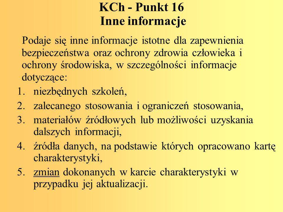 KCh - Punkt 16 Inne informacje
