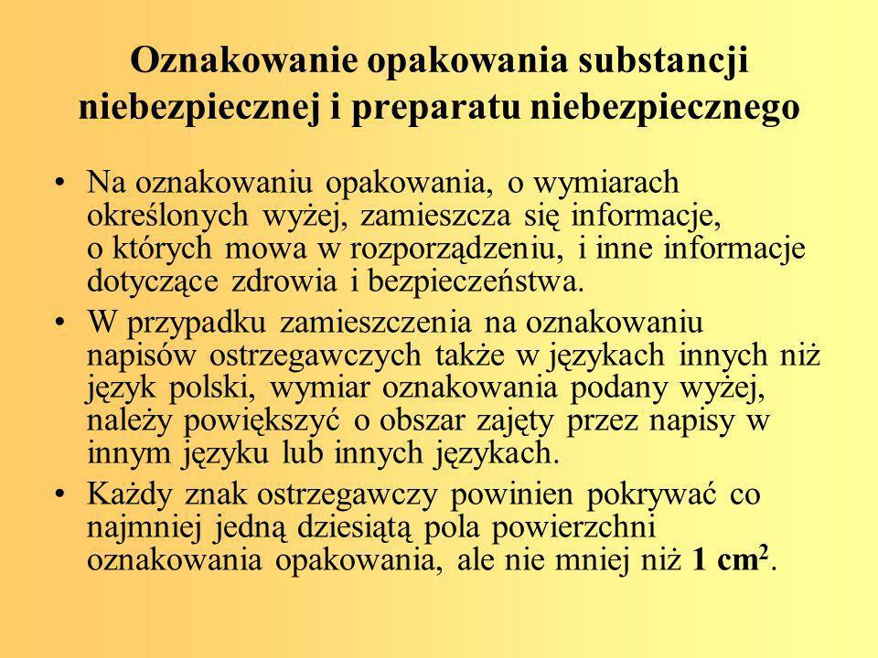 Oznakowanie opakowania substancji niebezpiecznej i preparatu niebezpiecznego
