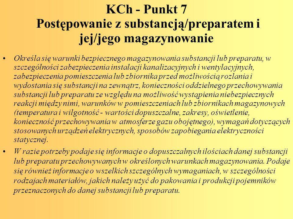 KCh - Punkt 7 Postępowanie z substancją/preparatem i jej/jego magazynowanie