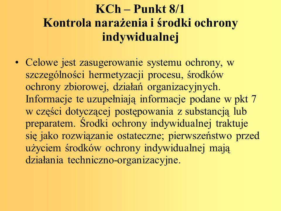 KCh – Punkt 8/1 Kontrola narażenia i środki ochrony indywidualnej