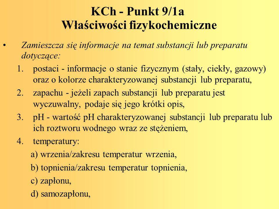KCh - Punkt 9/1a Właściwości fizykochemiczne