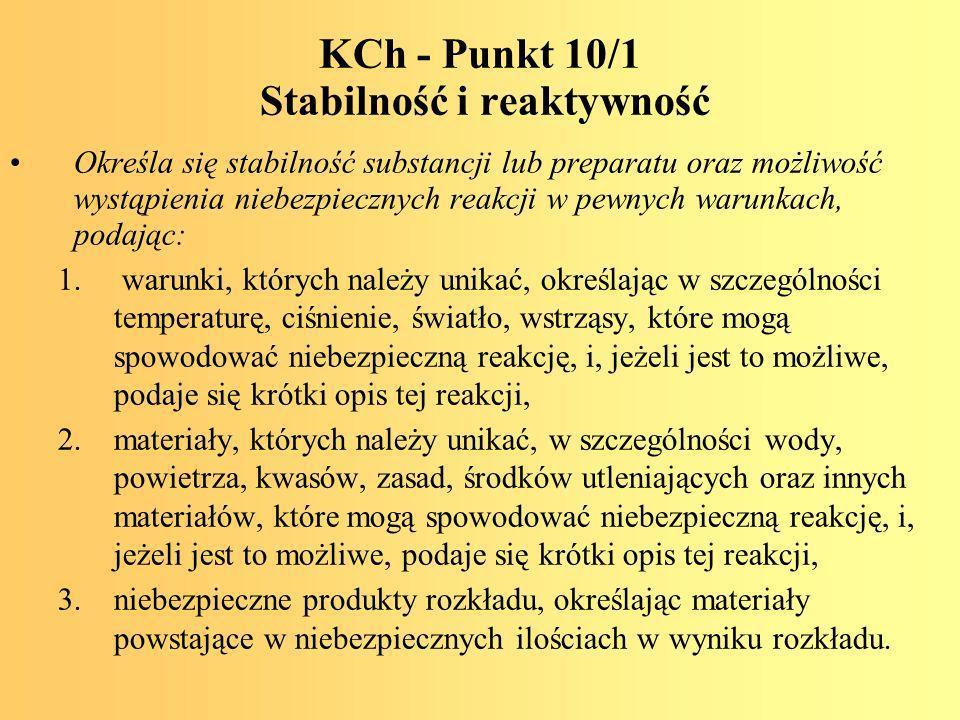 KCh - Punkt 10/1 Stabilność i reaktywność