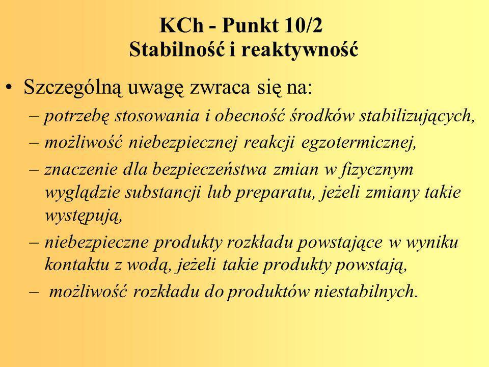 KCh - Punkt 10/2 Stabilność i reaktywność