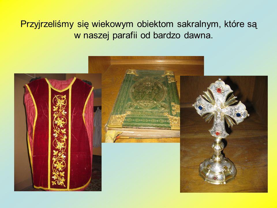 Przyjrzeliśmy się wiekowym obiektom sakralnym, które są w naszej parafii od bardzo dawna.
