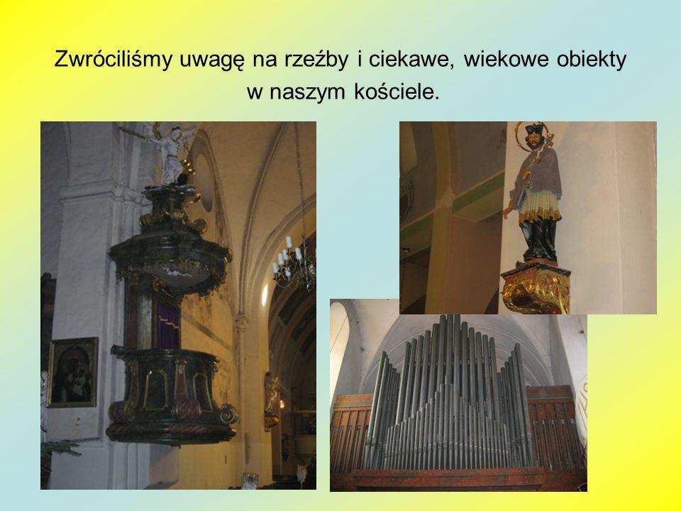 Zwróciliśmy uwagę na rzeźby i ciekawe, wiekowe obiekty