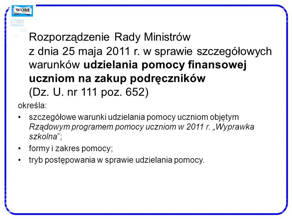 Rozporządzenie Rady Ministrów z dnia 25 maja 2011 r