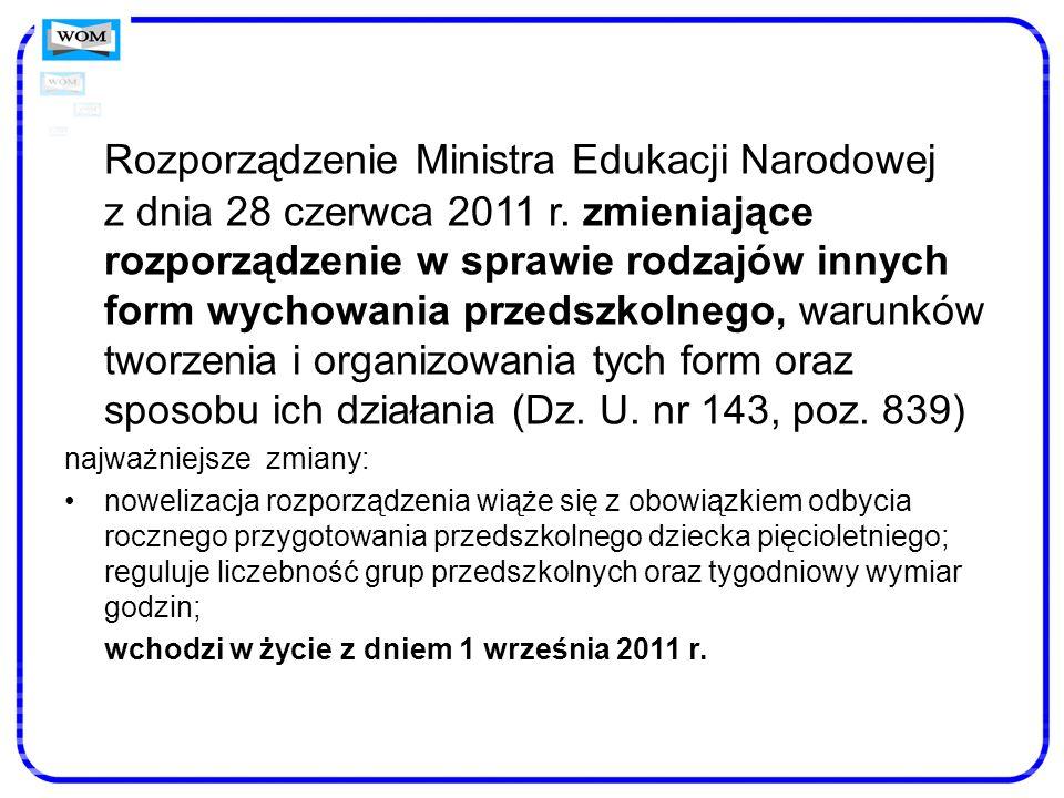 Rozporządzenie Ministra Edukacji Narodowej z dnia 28 czerwca 2011 r
