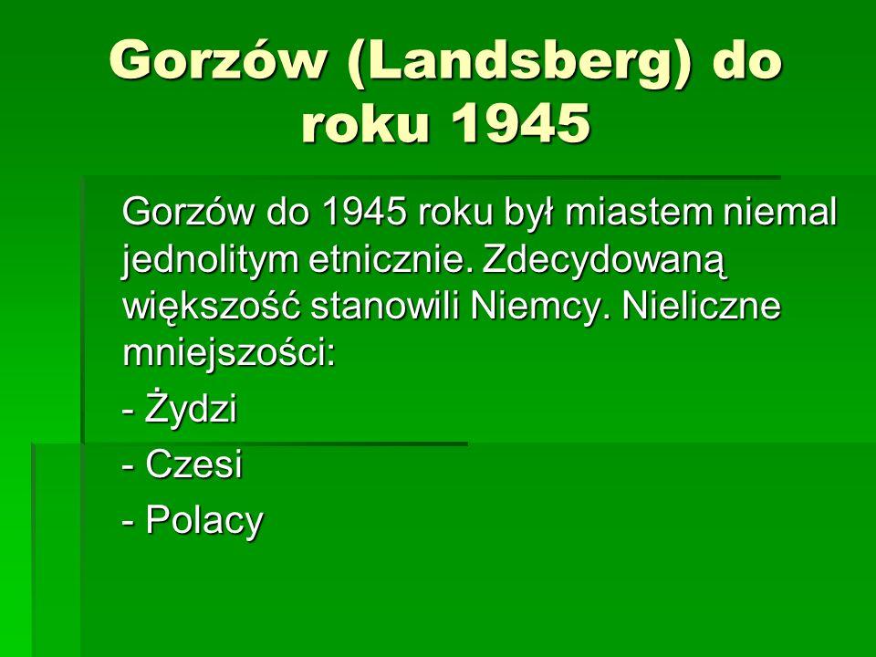 Gorzów (Landsberg) do roku 1945