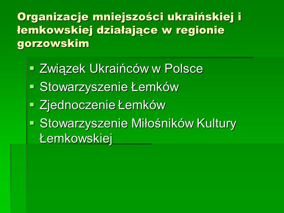 Związek Ukraińców w Polsce Stowarzyszenie Łemków Zjednoczenie Łemków
